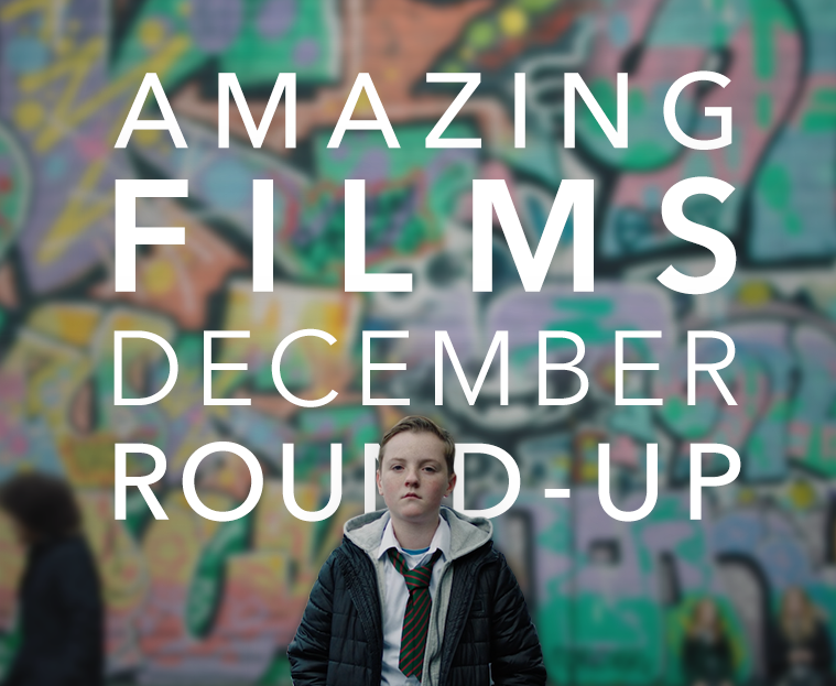 #AmazingFilm December Round-Up