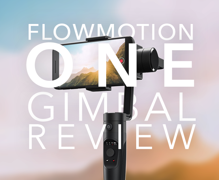 Video Marketing: Flowmotion ONE – Mobile Gimbal Review