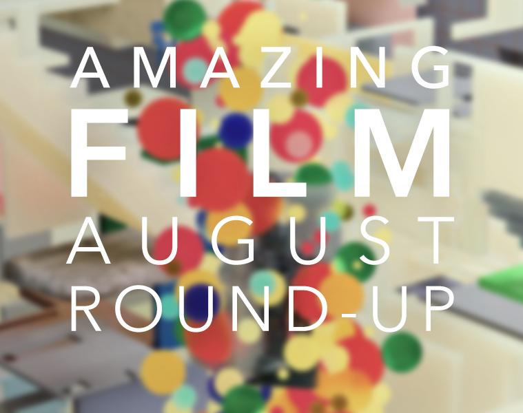 #AmazingFilm August Round-Up
