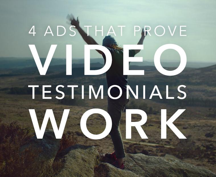 4 ads that prove video testimonials work