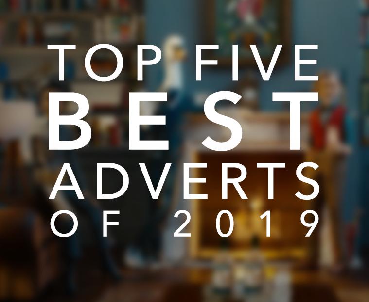 top five best adverts of 2019