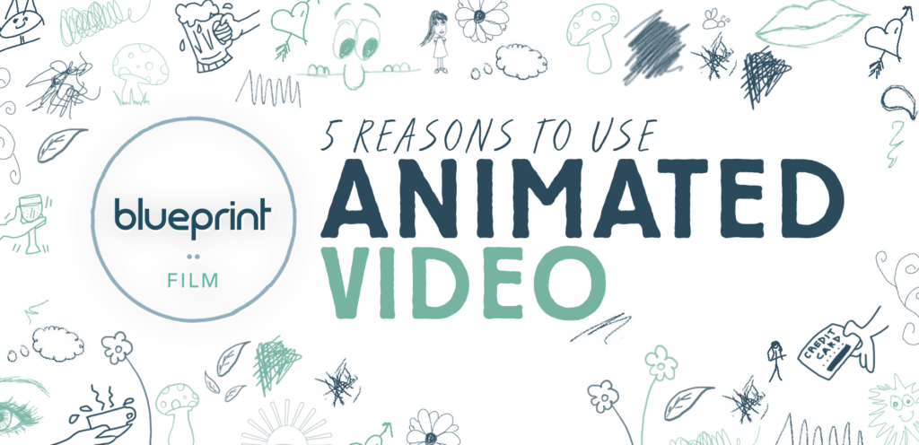 5 reasons to use animated video