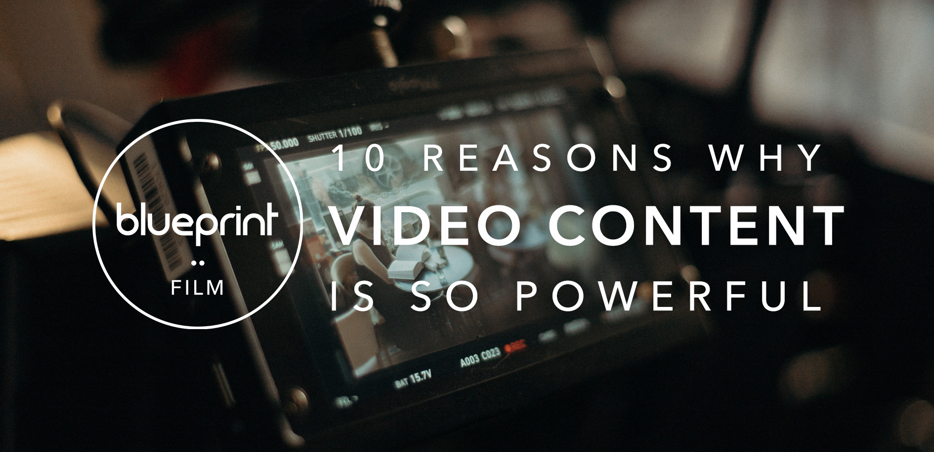 """Image of camera with text reading """"10 reasons why video content is so powerful"""""""