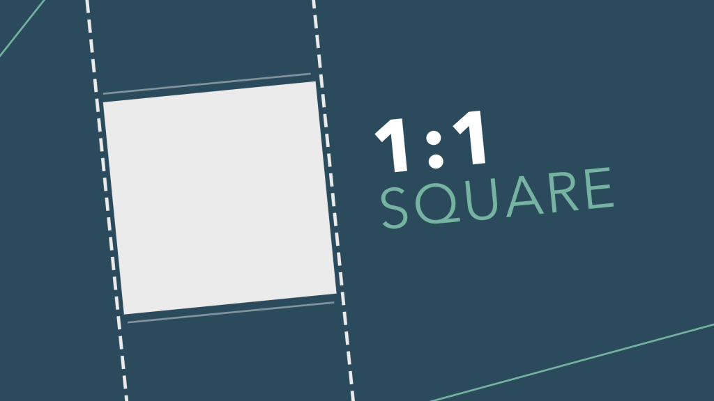 Image showing 1:1 square video aspect ratio
