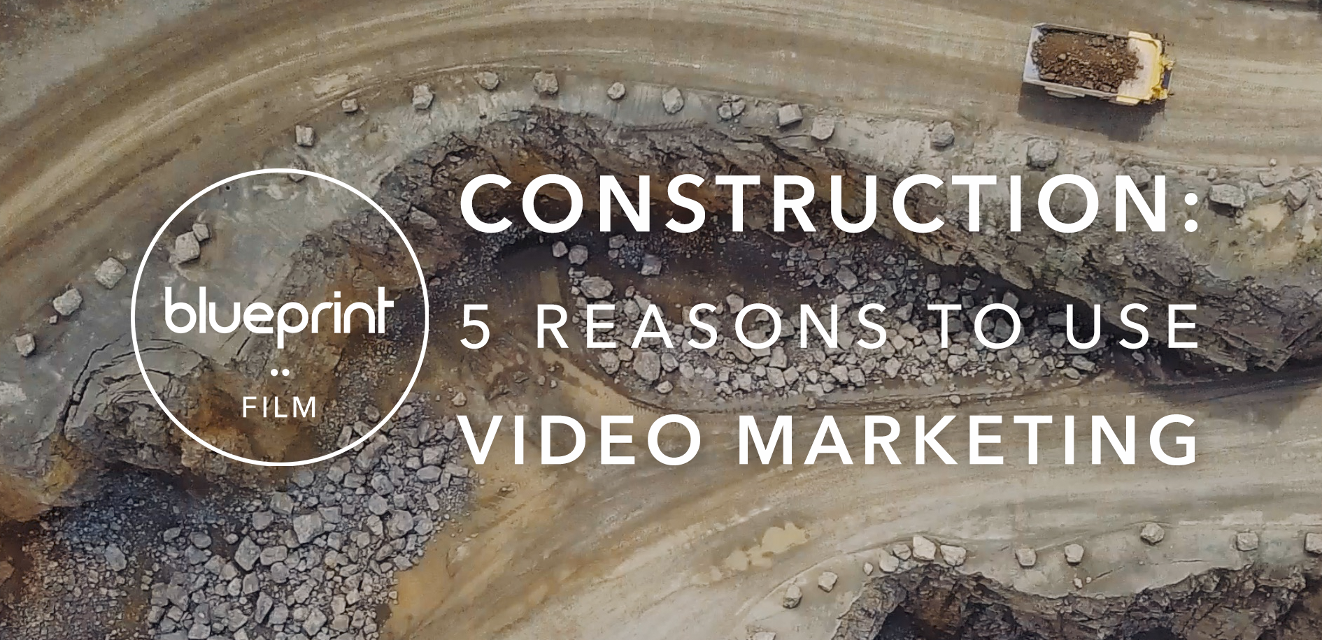 Construction 5 Reasons To Use Video Marketing