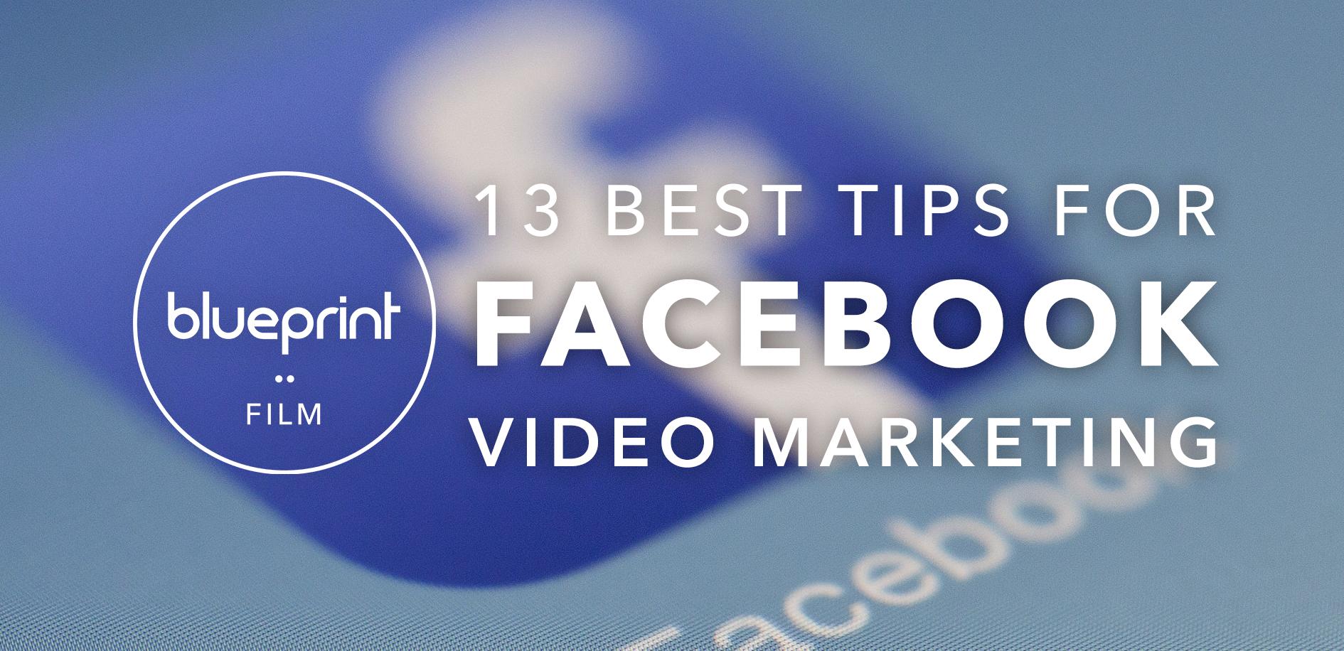 15 best tips for Facebook video marketing