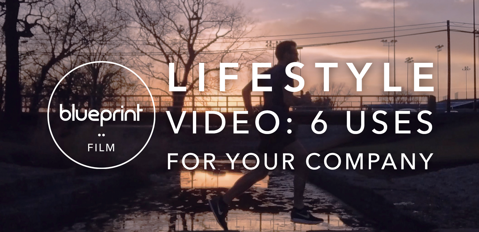 lifestyle video 6 uses for your company