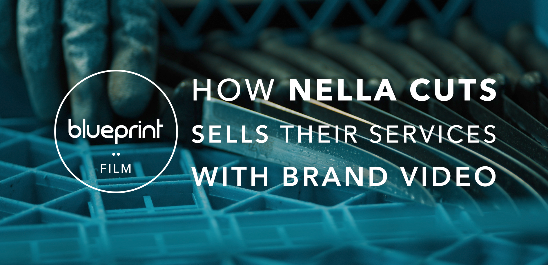 how nella cuts sells their services with brand video